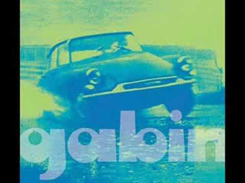 Gabin— La Maison