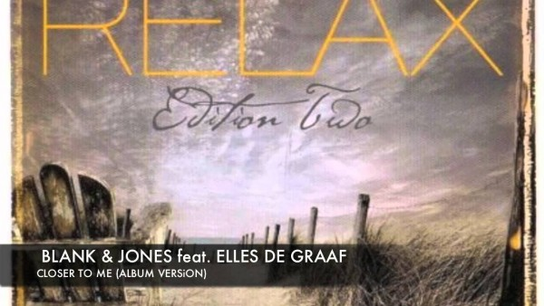 Blank and Jones feat. Elles— Closer to me