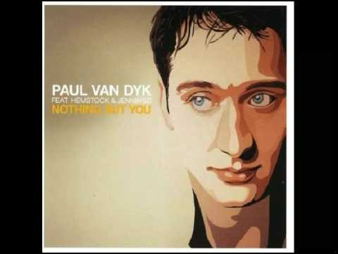 Paul Van Dyk feat. Hemstock & Jennings— Nothing But You (Tomekk Mix)