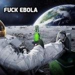 Fuck Ebola